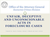 Unfair, deceptive and unconscionable foreclosure cases